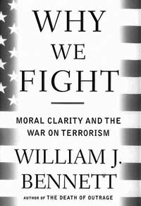 Why we fight: Moral Clarity and the War on Terrorism: book cover