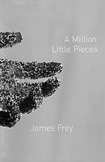 """A Million Little Pieces"" by James Frey"