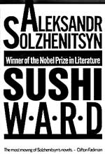 """The Sushi Ward"" by Alexander Solzhenitsyn"